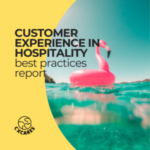 Customer Experience In Hospitality Best Practices Report