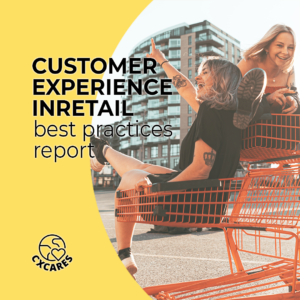 Customer Experience In RETAIL Best Practices Report